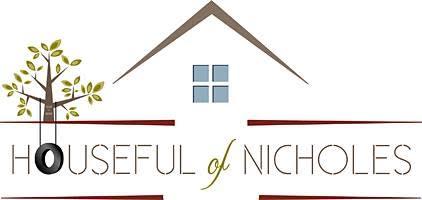Houseful of Nicholes